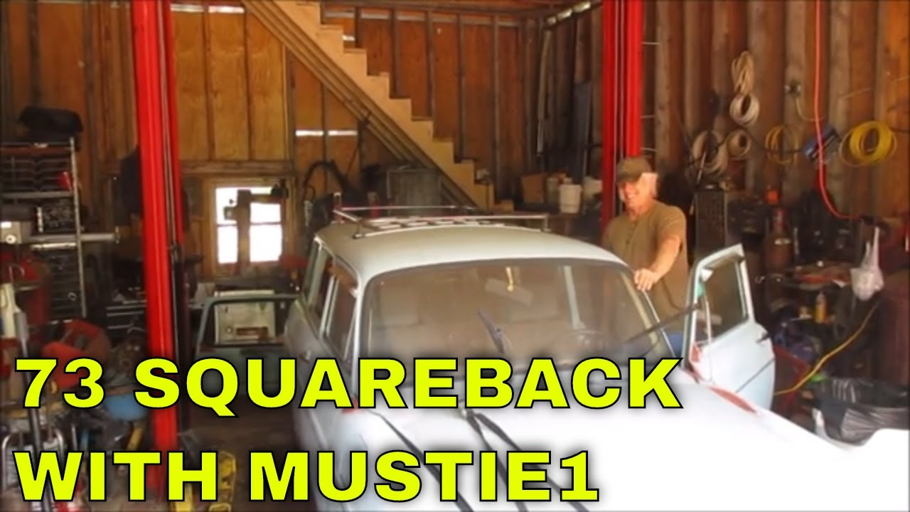 MUSTIE1 AND I PICK UP A 73 VW SQUAREBACK FOR PARTS