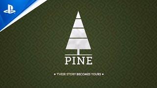Pine - Gameplay Trailer | PS4