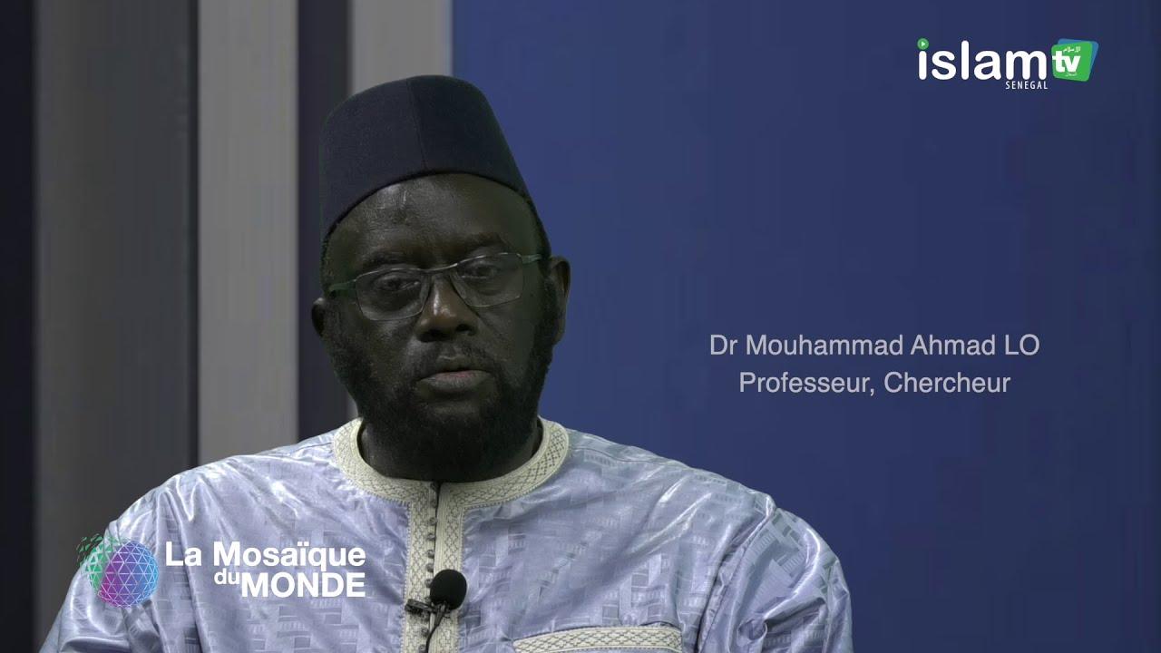 Islam TV Sénégal - Mosaïque du Monde du Jeudi 28_02_19: Invité Dr Mouhammad Ahmad LO - Partie 02