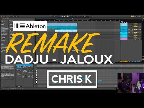 DADJU - Jaloux | REMAKE Ableton Live Instru CHRIS K
