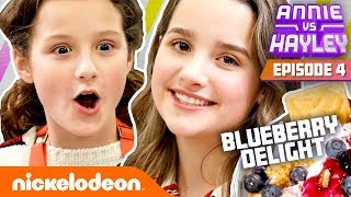 Annie & Hayley Make BLUEBERRY DELIGHT! | Annie vs. Hayley: Ep 4 | Nick