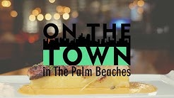 The Towns of Boca Raton & Delray Beach | On The Town in The Palm Beaches