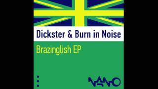 Dickster & Burn in Noise - Tumbleweed