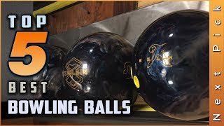 Top 5 Best Bowling Balls Review in 2020