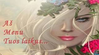 Download Aš Menu Tuos Laikus   /Dienmedis/ MP3 song and Music Video