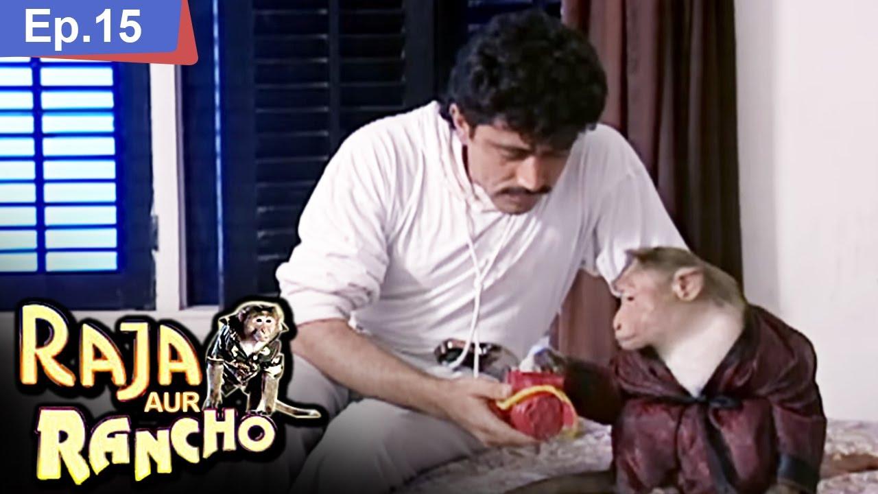रैंचो ने बचाई राजा की जान - Raja Aur Rancho - राजा और रैंचो - Ep 15 - 90s Best TV Shows | Season 1