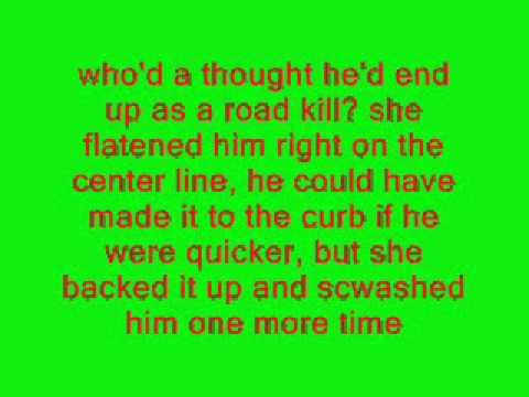 grandpa got ran over by a beer truck w/lyrics