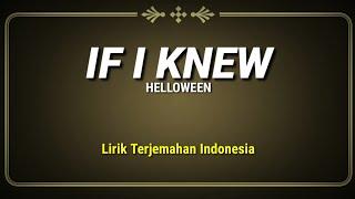 Helloween - If I Knew (Lirik Terjemahan Indonesia)