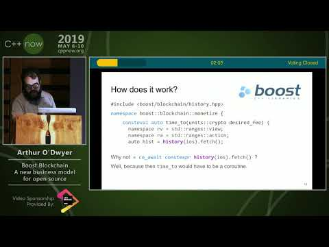 """C++Now 2019: Arthur O'Dwyer """"Boost.Blockchain: A new business model for open source"""""""