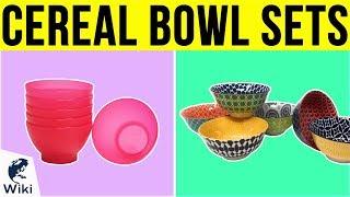 10 Best Cereal Bowl Sets 2019