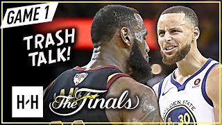 LeBron James vs Stephen Curry INTENSE Game 1 Duel Highlights (2018 NBA Finals) - TRASH Talking!