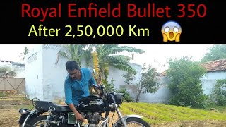 Royal Enfield Bullet 350 Review | After 2,50,000 Km | in tamil | GB | Hello Everyone