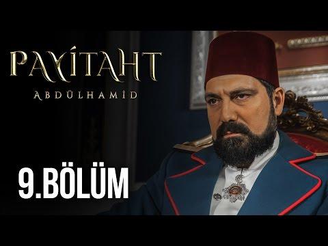 Payitaht Abdülhamid 9. Bölüm HD