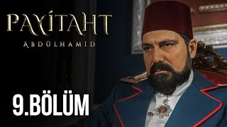 Payitaht Abdülhamid 9. Bölüm