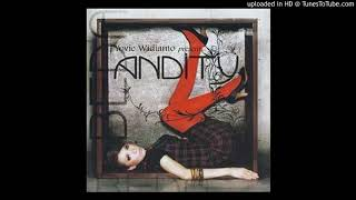 Andity - Semenjak Ada Dirimu - Composer : Yovie Widianto 2007 CDQ