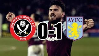 SHEFFIELD UNITED 0-1 ASTON VILLA || 30/1/18 || WHAT A GOAL...