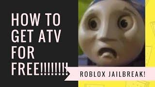 COMMENT GET THE ATV ON ROBLOX JAILBREAK GRATUIT! - Roblox