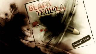 Black Tequila - Straight Away