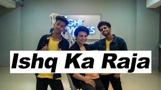 ISHQ KA RAJA - Addy Nagar | Dance Video | Ankit Sati Choreography