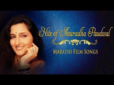 Hits Of Anuradha Paudwal - Marathi FilmiSongs || Jukebox ||
