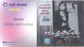 Nicola - Cantec pentru Iisus