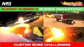 Burnin' Rubber 5 HD MOD - BR4 ticket bosses remastered (custom boss challenges)