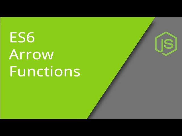ES6 JavaScript Arrow Functions