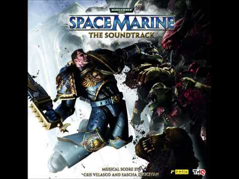 Warhammer 40000 Space Marines Full OST