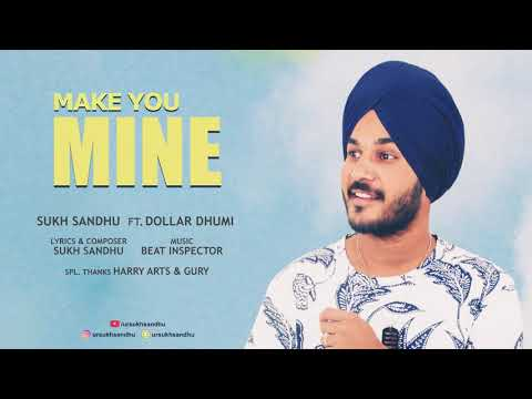 Make U Mine By Ur Sukh Sandhu Ft. Dollar Dhumi  // Beatinspector