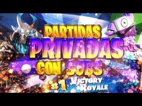 """PARTIDAS PRIVADAS CON CODIGO """"SUSCRIBETE"""" Partidas CON SUBS *DIRECTO de FORTNITE* COSTA ESTE"""