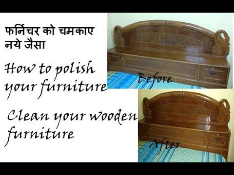 How To Polish Your Furniture At Home In A Very Economical Way How To