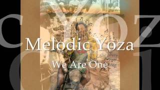 We Are One - 2011 Reggae Song - Melodic Yoza ft JahYut