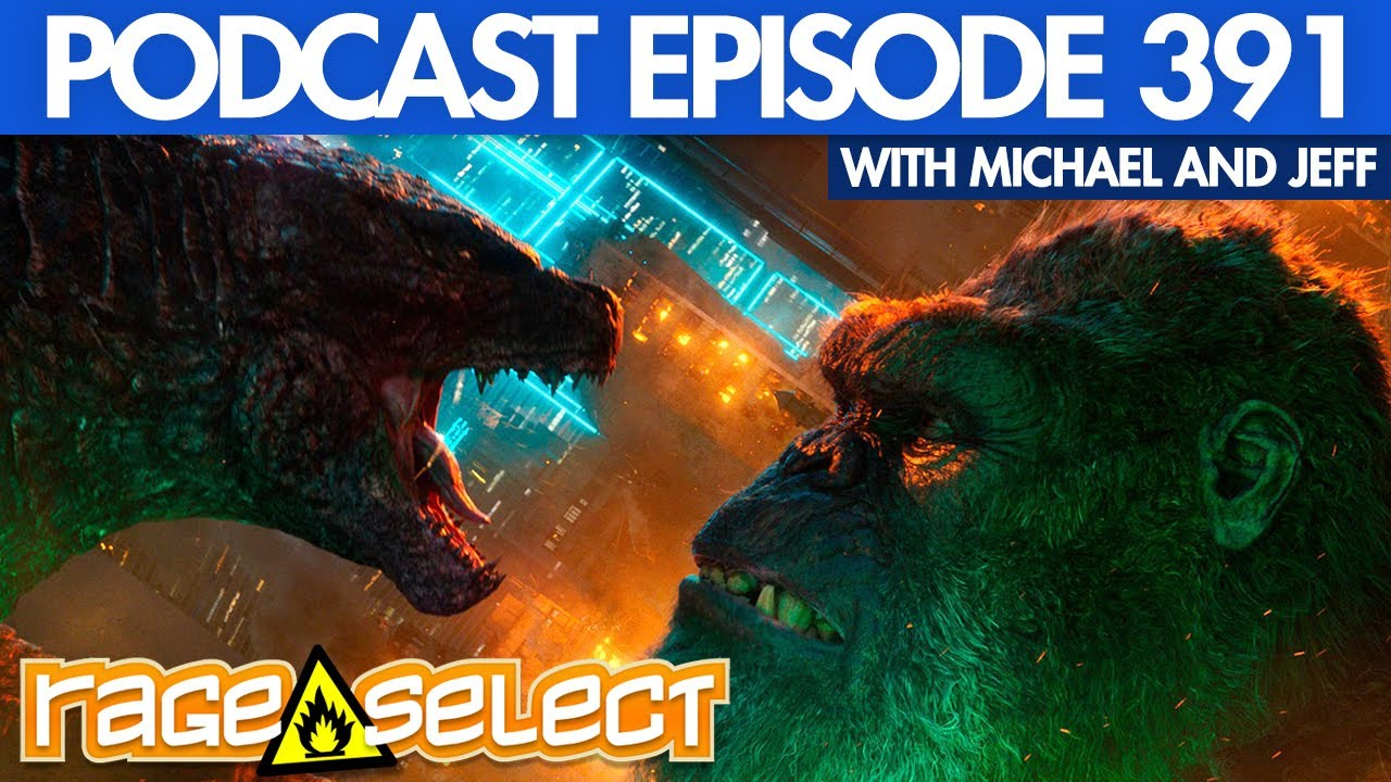 The Rage Select Podcast: Episode 391 with Michael and Jeff!