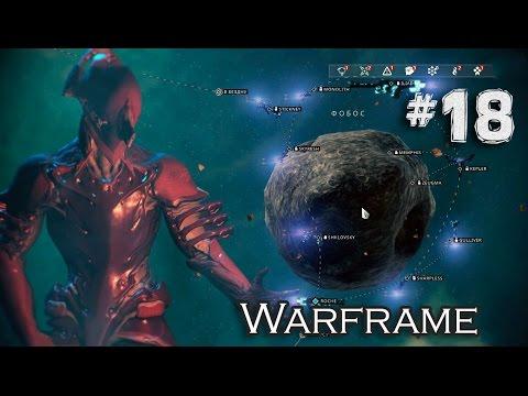 Warframe #18 - ФОБОС ОТКРЫТ!