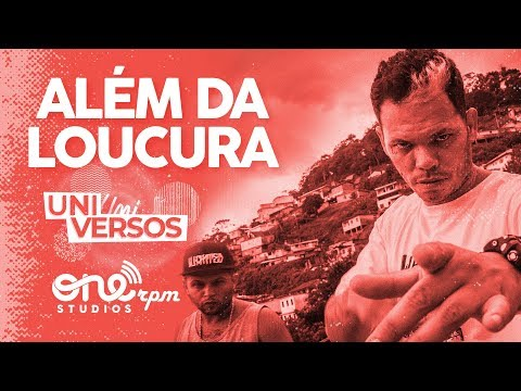 """ADL """"Além da Loucura"""" • UniVERSOS ONErpm"""