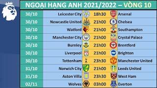 Lịch thi đấu Ngoại hạng Anh 2021/2022 Vòng 10