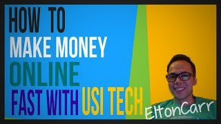 Fast Way To Making Money Online With USI TECH VLOG 2