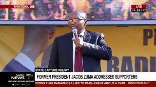 Jacob Zuma addresses supporters outside State Capture venue