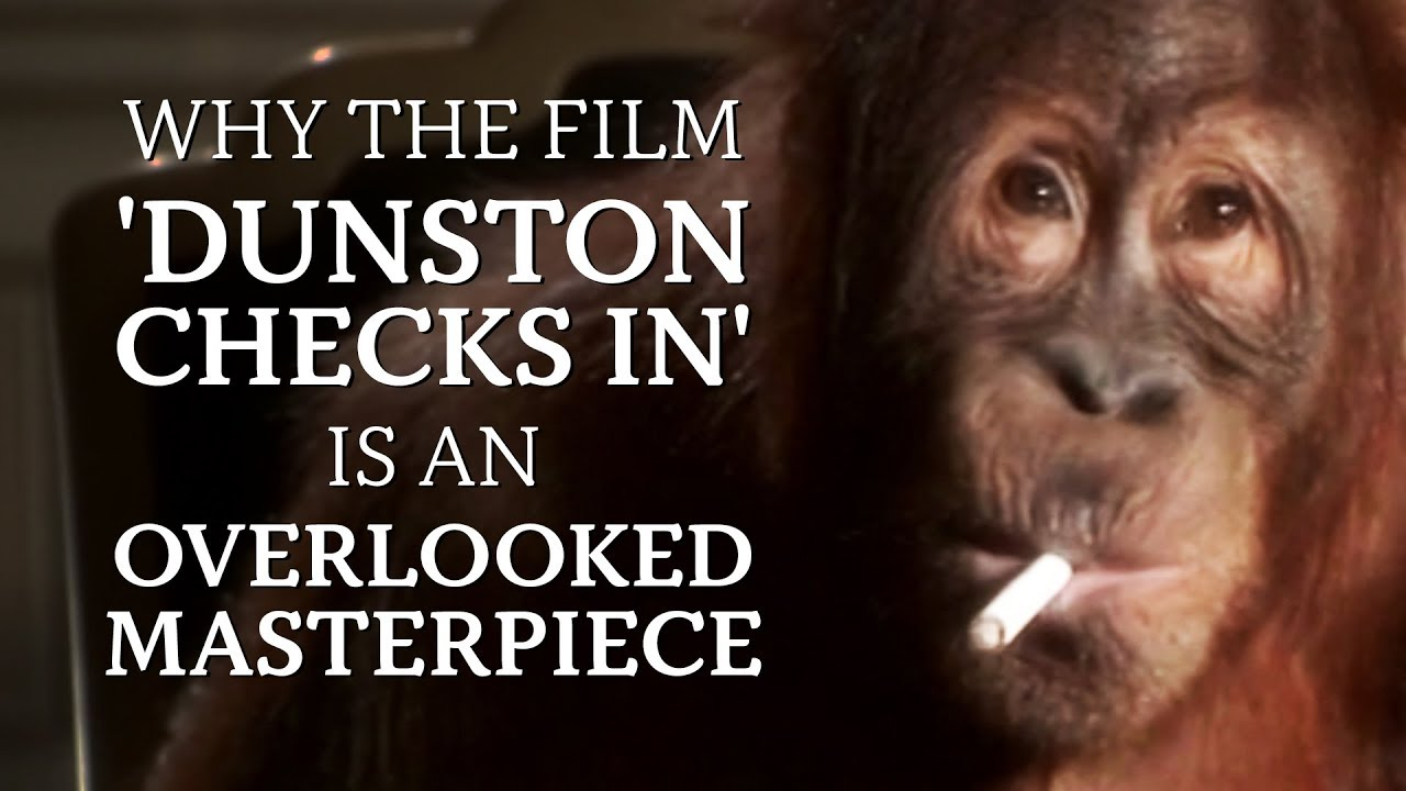 Why The Film 'Dunston Checks In' Is An Overlooked Masterpiece