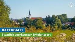 Bayerbach - Staatlich anerkannter Erholungsort