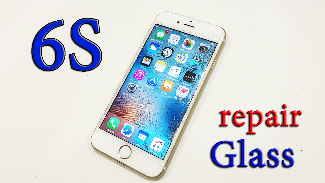iphone 6s youtube ремонт iphone 6s замена стекла iphone 6s pepair glass 11515
