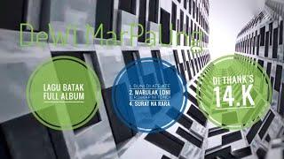 Download lagu ALBUM BATAK DEWI MARPAUNG PALING TERBARU🎶🎶