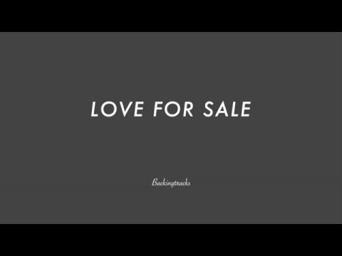 LOVE FOR SALE - Jazz Backing Track Play Along