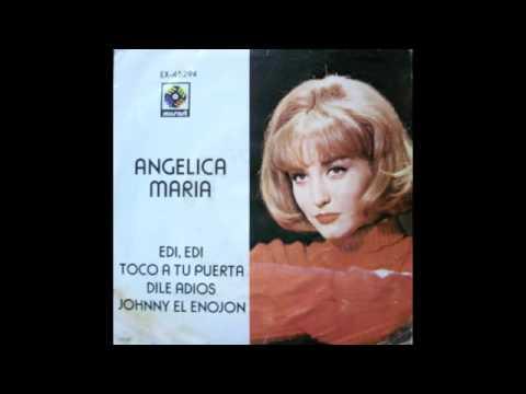 ANGELICA MARIA - EDI, EDI