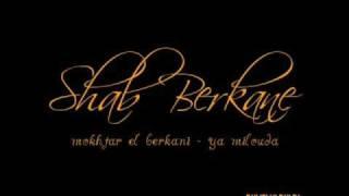 Shab Berkane - Mokhtar el Berkani - Ya milouda