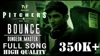 bounce dungeon master theme full song original hq tvf pitchers