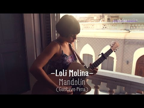 Loli Molina - Mandolín (Gustavo Pena) (Live on PardelionMusic.tv)