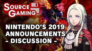 Nintendo in 2019! - What We Know. (Source Gaming Discussion Part 1/2)