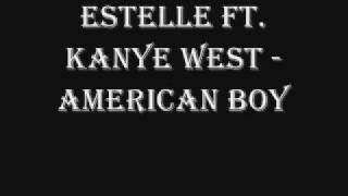 Estelle - American Boy (lyrics in description)
