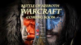 決戰艾澤拉斯 - 魔獸崛起先行預告片 by Bucc (Battle of Azeroth - Warcraft)
